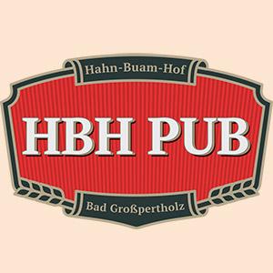 HBH PUB Eröffnung @ Hahn Buam Hof